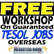 Free Workshop on Guaranteed TESOL Job Offers Overseas